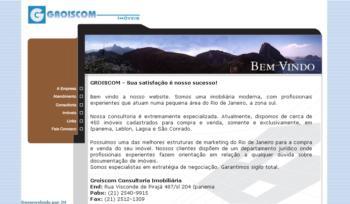 """Groiscom Imóveis - 2001<div>Portfólio completo: <a href=""""https://www.jorgemauricio.com/pt/SiteProdutosDetalhes.aspx?idTbProdutos=1656"""">www.jorgemauricio.com/pt/SiteProdutosDetalhes.aspx?idTbProdutos=1656</a></div>"""